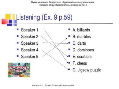 Listening (Ex. 9 p.59) Speaker 1 Speaker 2 Speaker 3 Speaker 4 Speaker 5 A. b...