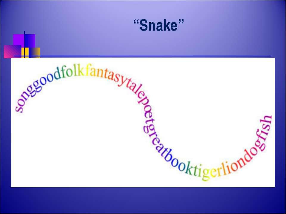 """""""Snake"""""""