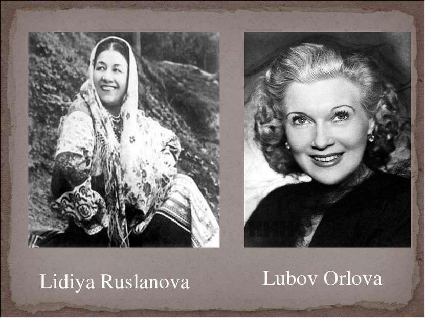 Lidiya Ruslanova Lubov Orlova