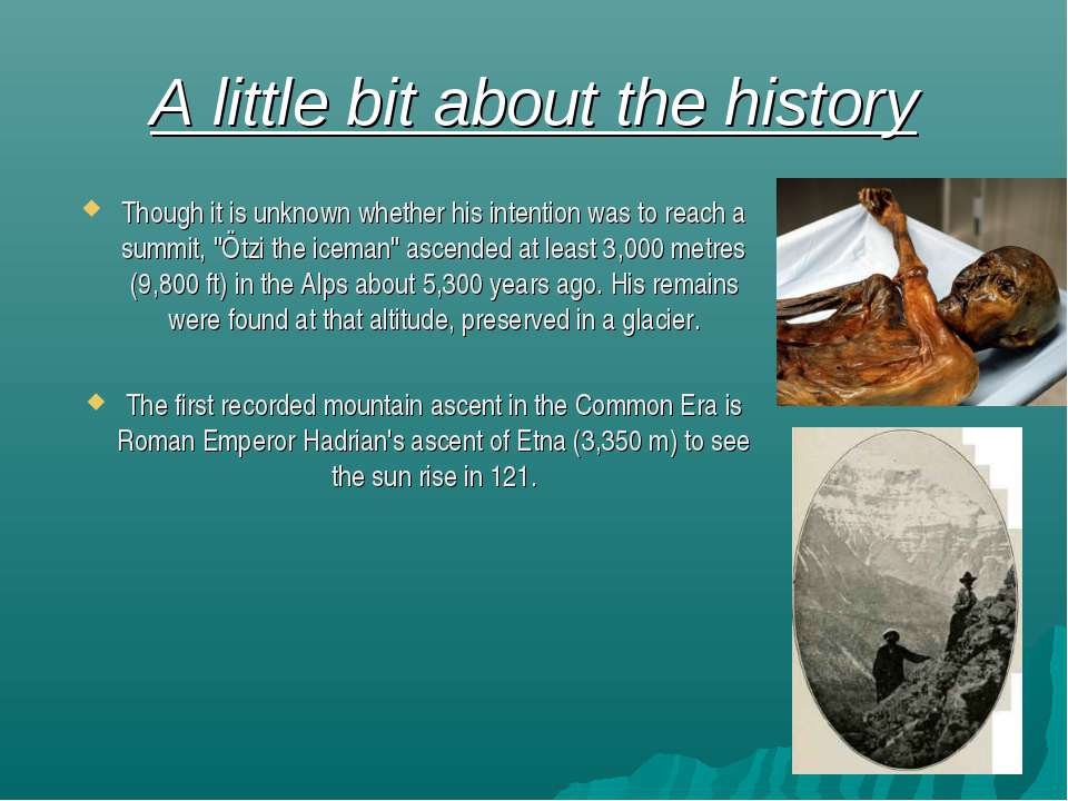 A little bit about the history Though it is unknown whether his intention was...