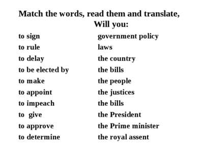 Match the words, read them and translate, Will you: