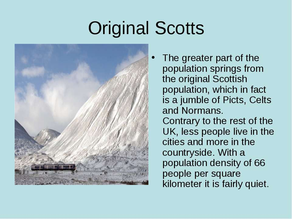Original Scotts The greater part of the population springs from the original ...