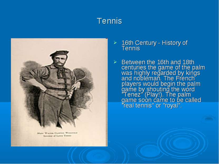 Tennis 16th Century - History of Tennis Between the 16th and 18th centuries t...