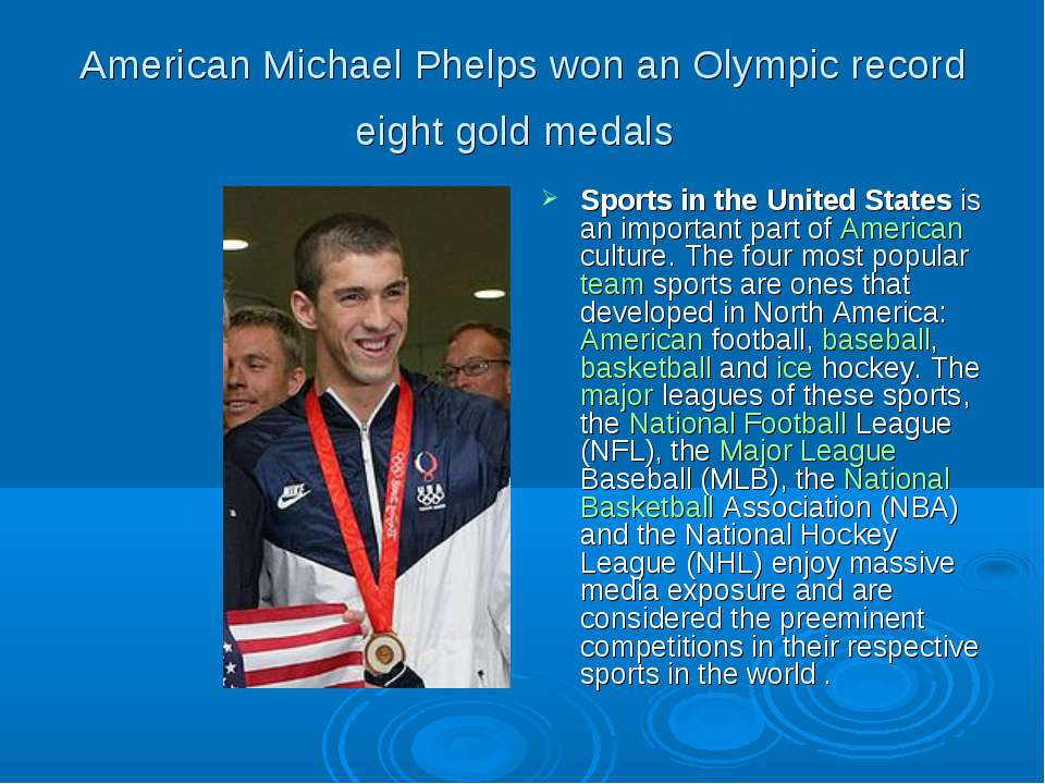 American Michael Phelps won an Olympic record eight gold medals Sports in the...