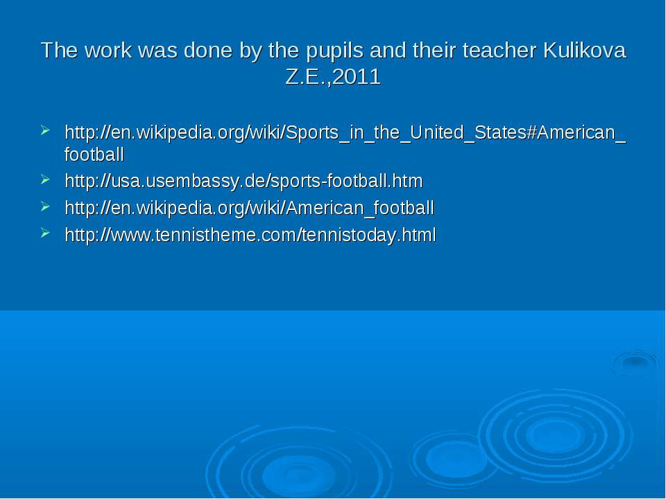The work was done by the pupils and their teacher Kulikova Z.E.,2011 http://e...