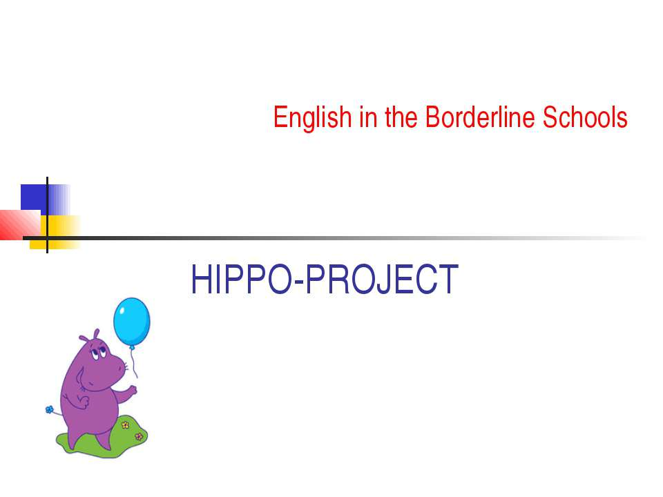 HIPPO-PROJECT English in the Borderline Schools