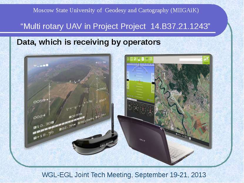 "Data, which is receiving by operators ""Multi rotary UAV in Project Project 14..."