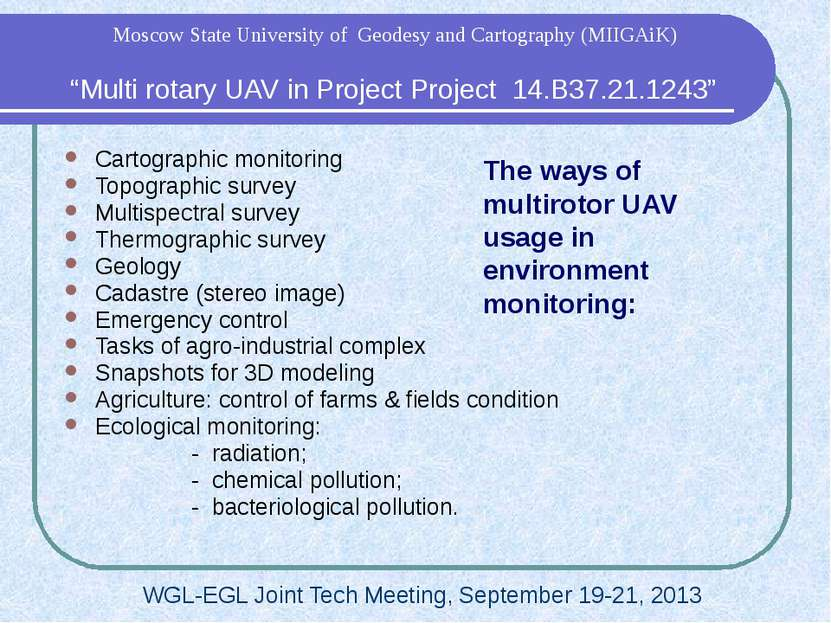 The ways of multirotor UAV usage in environment monitoring: Cartographic moni...