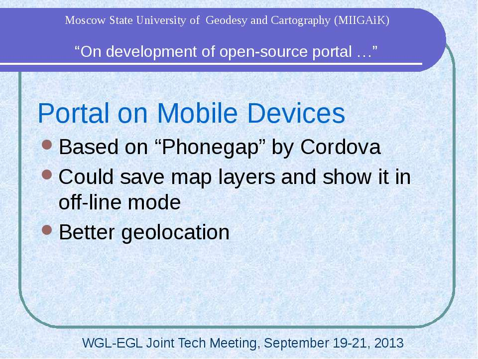 "Portal on Mobile Devices Based on ""Phonegap"" by Cordova Could save map layers..."