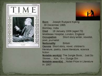 Born Joseph Rudyard Kipling 30 December 1865 Bombay, India Died 18 January 19...