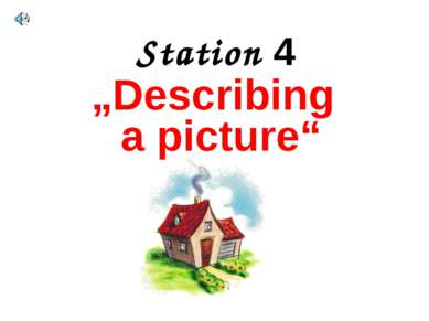 "Station 4 ""Describing a picture"""