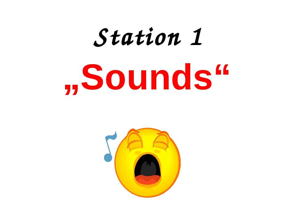 "Station 1 ""Sounds"""