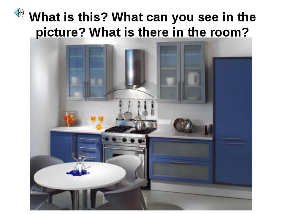 What is this? What can you see in the picture? What is there in the room?