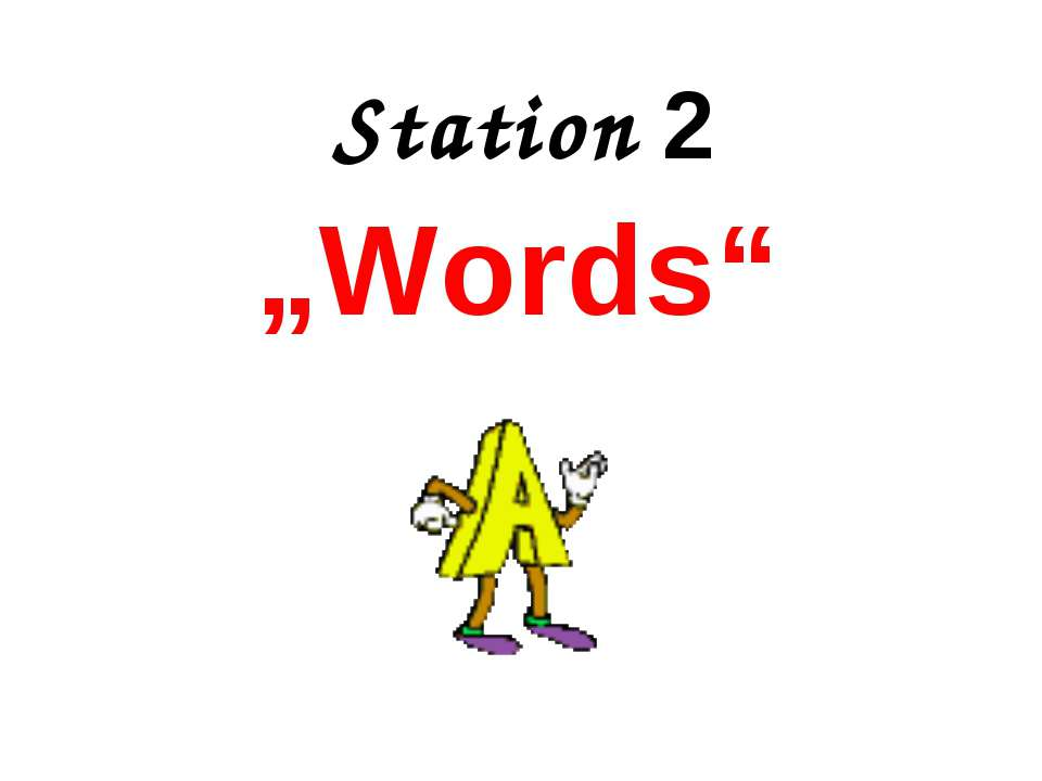 "Station 2 ""Words"""