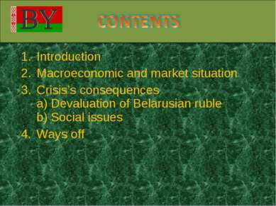 Introduction Macroeconomic and market situation Crisis's consequences a) Deva...