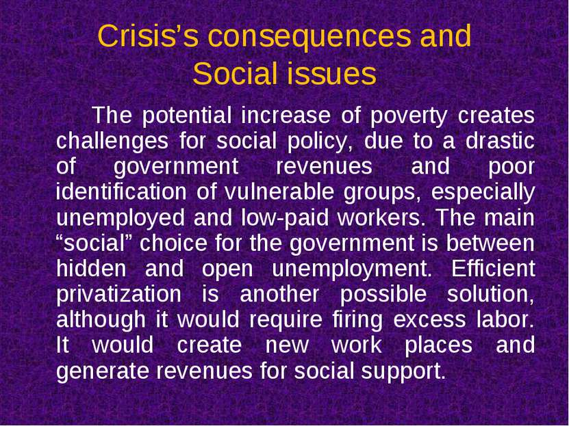 Crisis's consequences and Social issues The potential increase of poverty cre...