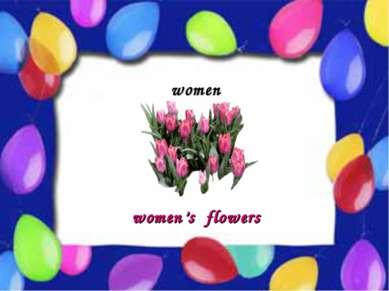 Possessive Case women women's flowers