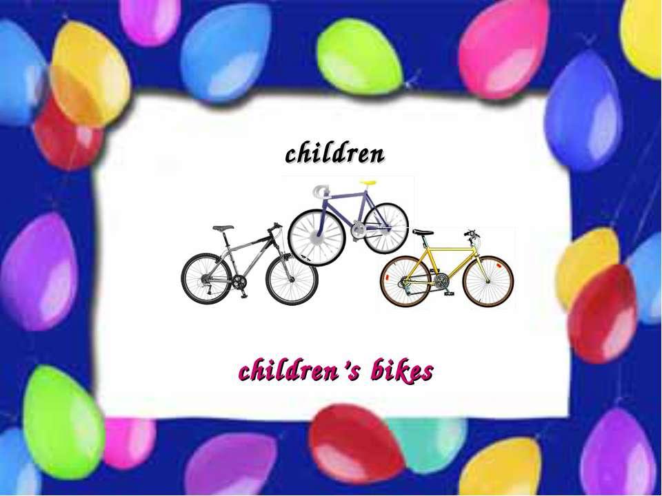 Possessive Case children children's bikes