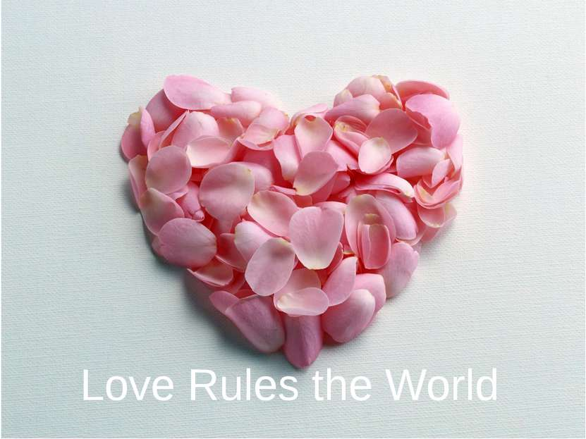 Love Rules the World