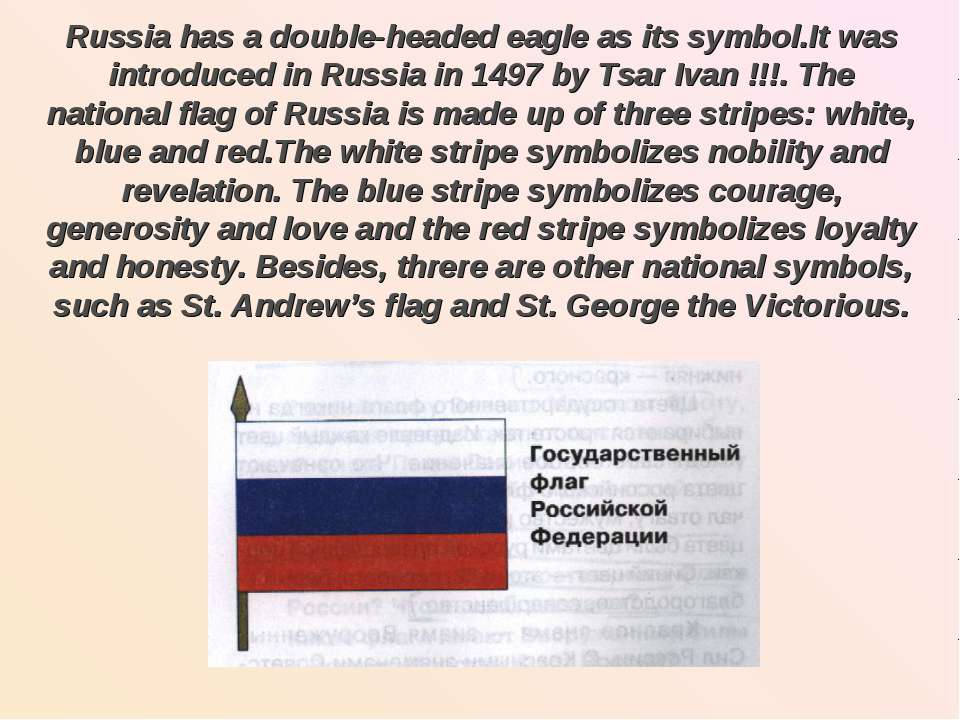 Russia has a double-headed eagle as its symbol.It was introduced in Russia in...