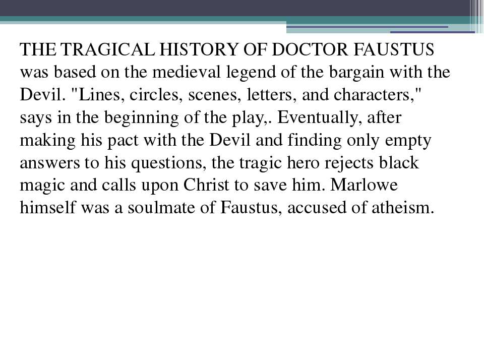 analysis of the dr faustus tragedy english literature essay Free essay: the tragedy of dr faustus - analysis of doctor faustus' final soliloquy his name will be mortal in the history of english literature and english.
