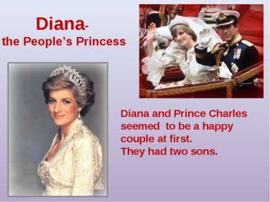 Diana- the People's Princess Diana and Prince Charles seemed to be a happy co...