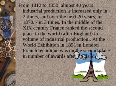 From 1812 to 1850, almost 40 years, industrial production is increased only i...