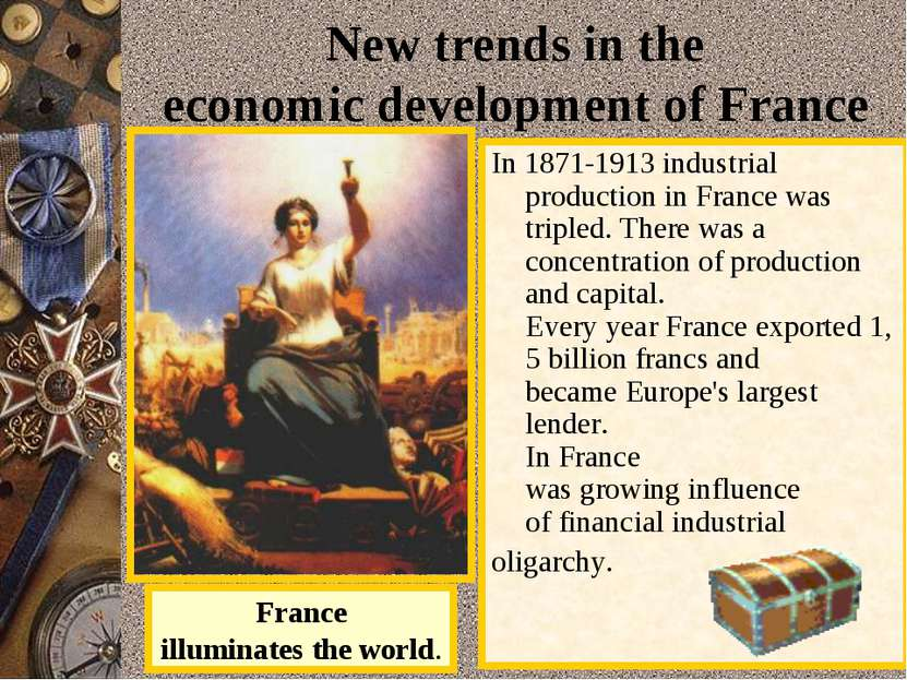 New trends in the economic development of France In 1871-1913 industrial prod...
