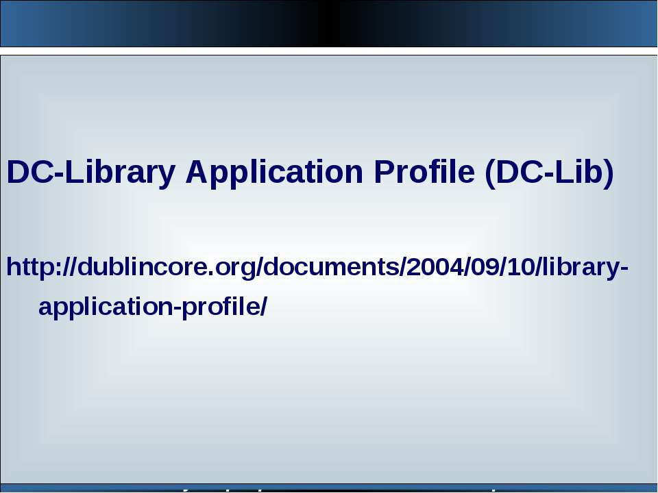 Институт программных систем НАН Украины DC-Library Application Profile (DC-Li...