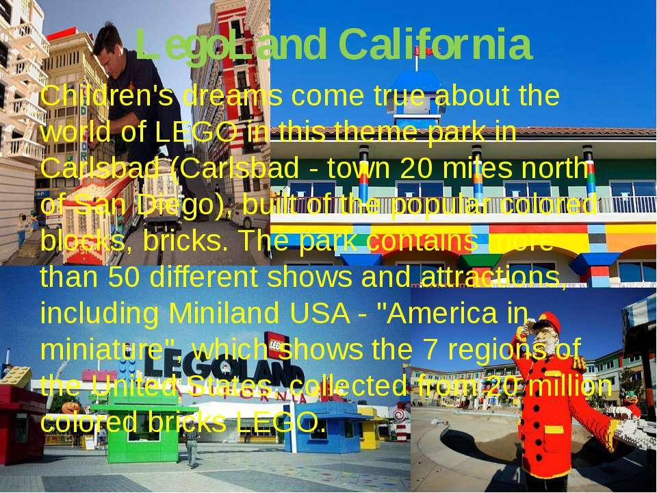 LegoLand California Children's dreams come true about the world of LEGO in th...