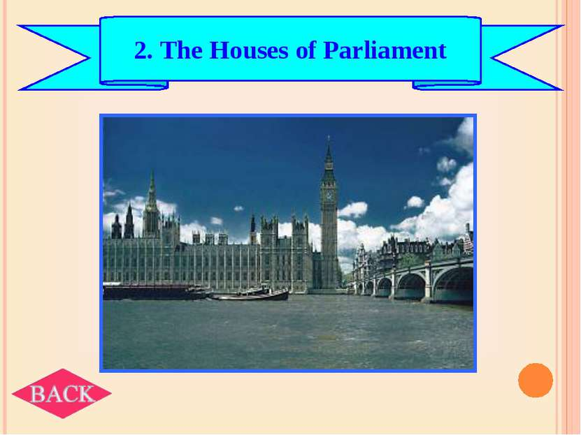 2. The Houses of Parliament