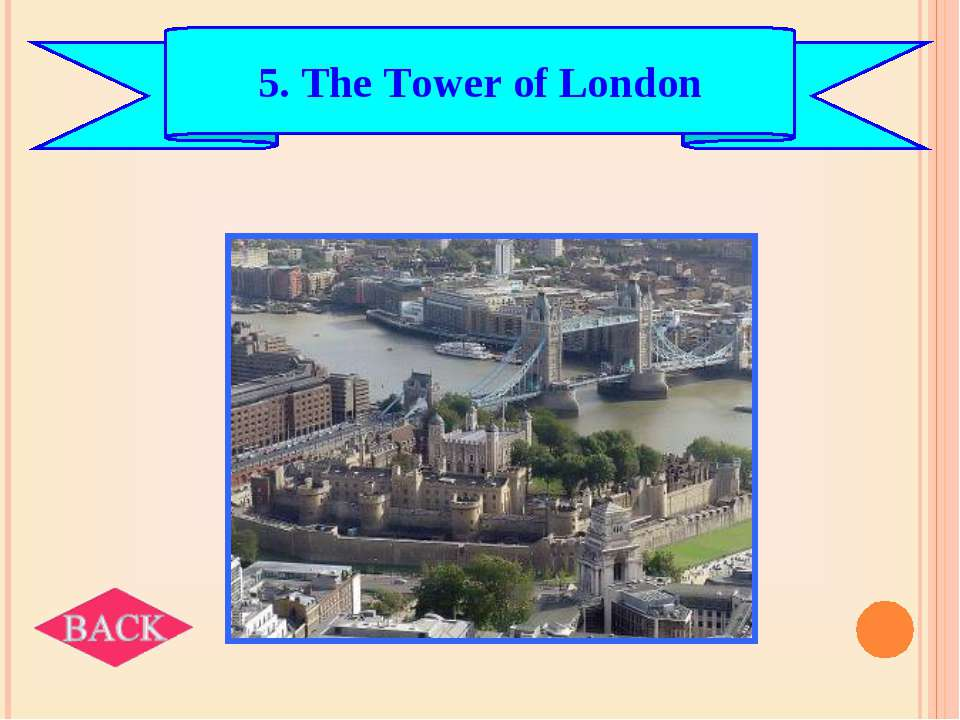 5. The Tower of London