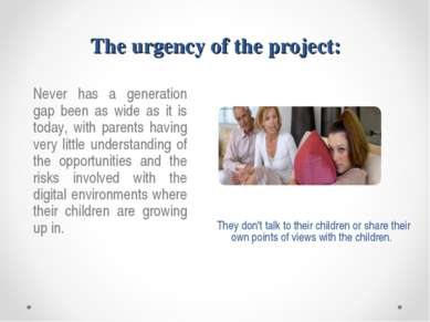 The urgency of the project: They don't talk to their children or share their ...