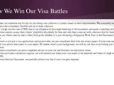 How We Win Our Visa Battles • We broaden our expertise day by day by providin...