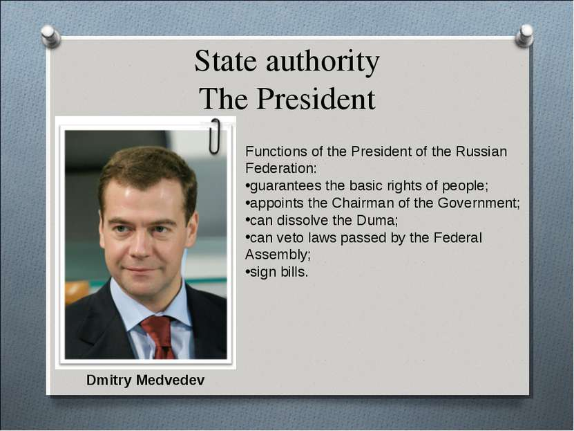 State authority The President Functions of the President of the Russian Feder...