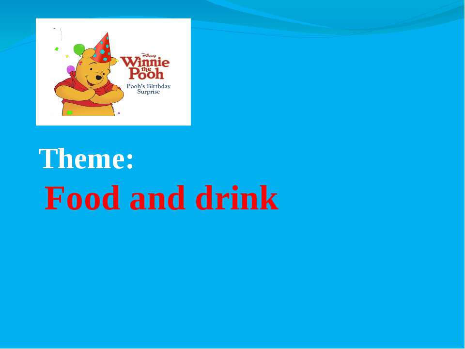 Theme: Food and drink