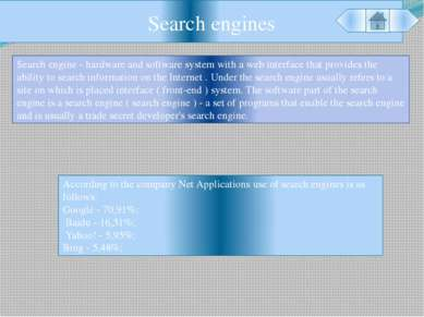 Search engines Search engine - hardware and software system with a web interf...