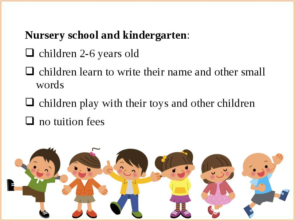 Nursery school and kindergarten: children 2-6 years old children learn to wri...