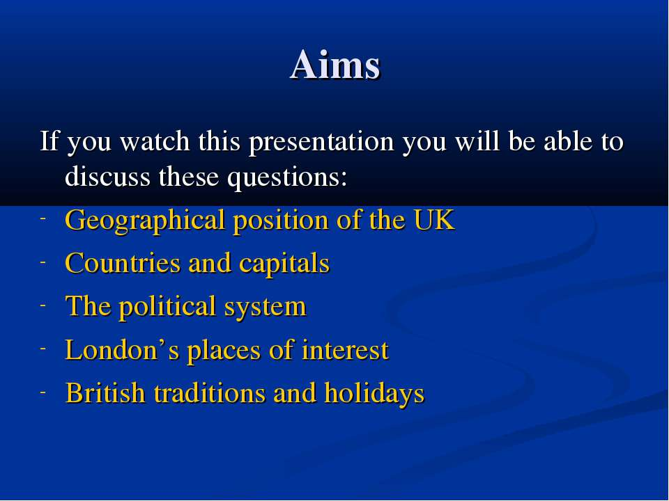 Aims If you watch this presentation you will be able to discuss these questio...
