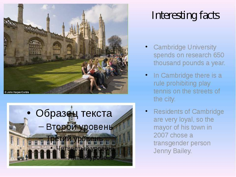 Interesting facts Cambridge University spends on research 650 thousand pounds...