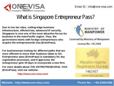 What is Singapore Entrepreneur Pass? Email ID : info@one-visa.com Website : h...