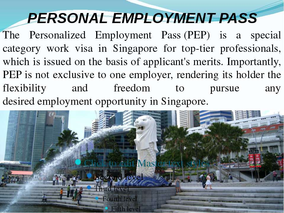 PERSONAL EMPLOYMENT PASS The Personalized Employment Pass (PEP) is a special ...
