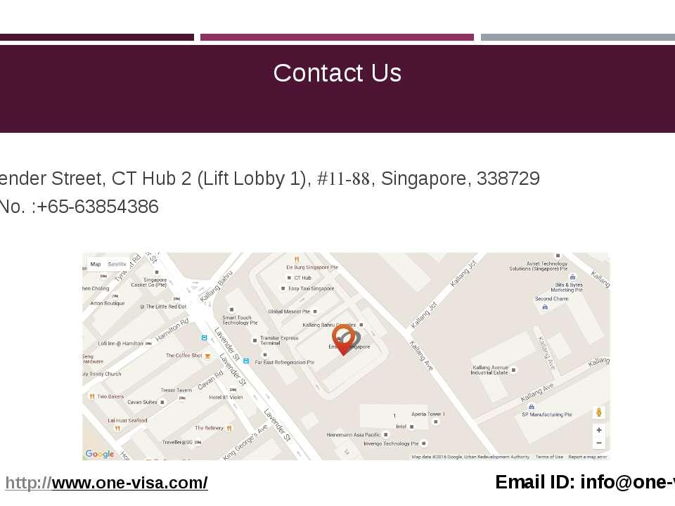 Contact Us 114 Lavender Street, CT Hub 2 (Lift Lobby 1), #11-88, Singapore, 3...