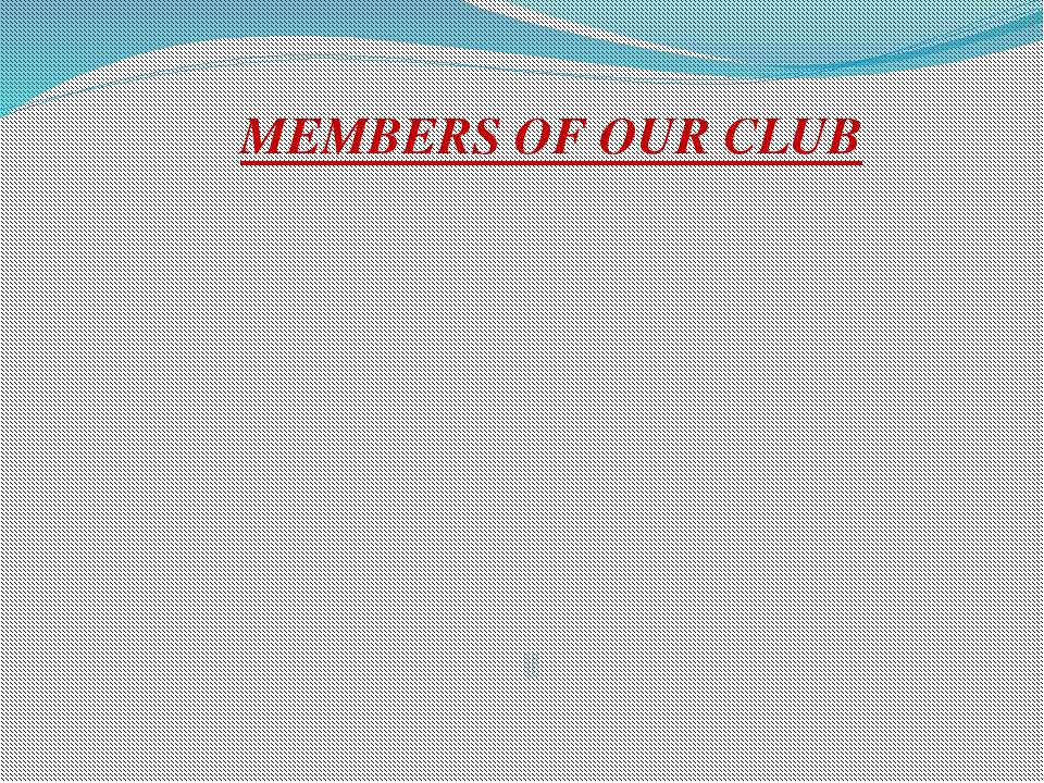 127 GMF 124 GMF 122 GMF 101 MPH 102 MPH 102 SF MEMBERS OF OUR CLUB