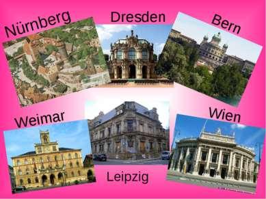 Dresden Leipzig Wien Weimar Bern Nürnberg