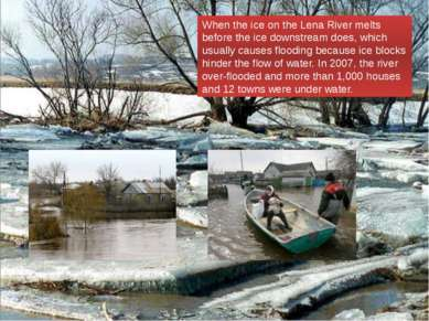 When the ice on the Lena River melts before the ice downstream does, which us...