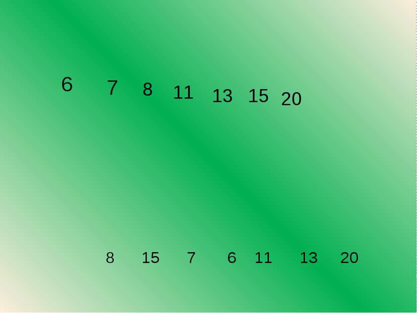 8 15 7 6 11 13 20 6 7 8 11 13 15 20