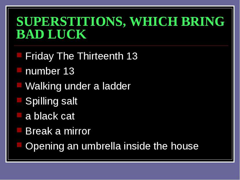 SUPERSTITIONS, WHICH BRING BAD LUCK Friday The Thirteenth 13 number 13 Walkin...