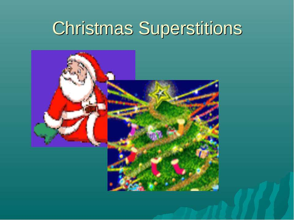Christmas Superstitions