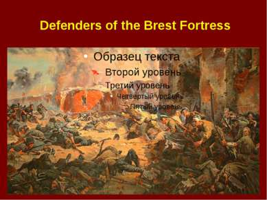Defenders of the Brest Fortress